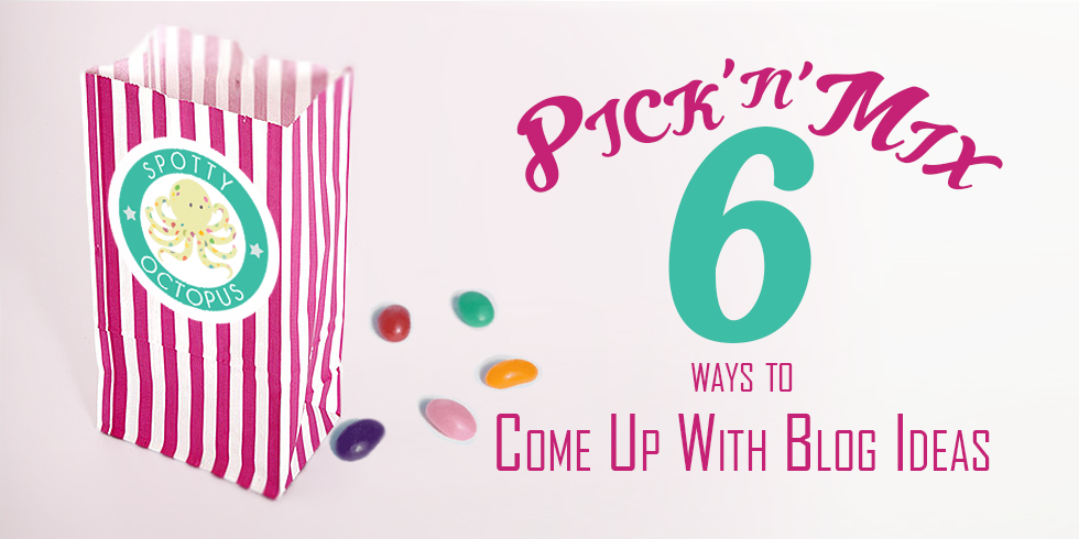 Pick n Mix Blog Titles